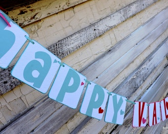 Valentine Banner Garland Bunting, Valentine decor, Holiday Decor, Robins Egg Blue, Pink,Red Valentine Mantle, Valentine Photo Prop,