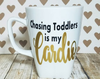 Chasing Toddlers Is My Cardio Coffee Mug - Mom Life Coffee Mug - Babysitter Gift - Nanny Gift - New Mom Gift - Valentines Day Gift - Funny