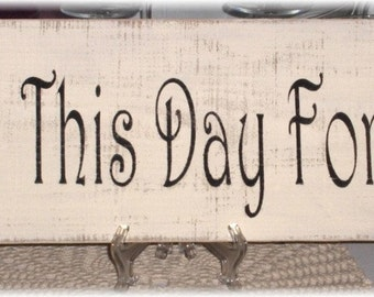 Wedding From This Day Forward Primitive White Wood Fence Board Sign,Wedding, Romance Custom Sign