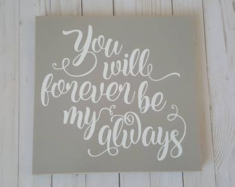 Grey- You will forever be my always