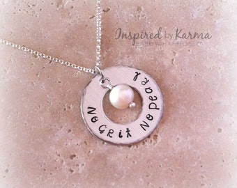 No Grit No Pearl,Inspirational Necklace, Pearl Necklace,Motivational Necklace, Quote Necklace,hand stamped,Freshwater pearl,Handstamped