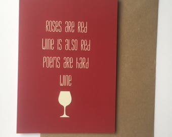 Roses are red, wine is red - Anti Valentines day card - Best friends
