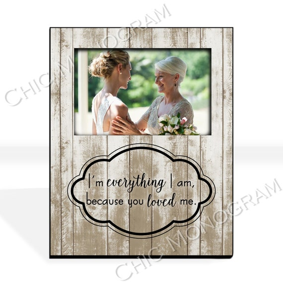 Mother of the Bride Gift From Daughter Mother's Day Gift for Mom Custom Photo Frame Mother Daughter Picture Frame Rustic Custom Quote Frame