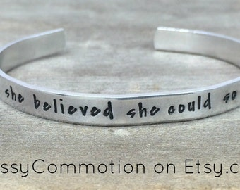 READY TO SHIP! She Believed She Could So She Did - Stackable Hand Stamped Cuff Bracelet - Aluminum - Stocking Stuffer - Graduation