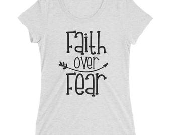 Faith over Fear, Ladies' short sleeve t-shirt