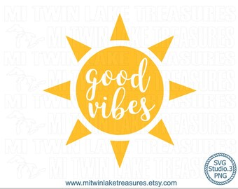 Good Vibes Sun SVG, Instant & Digital Download, For Silhouette and Cricut, PNG, Studio.3, DIY, Personal and Commercial Use, Summer, 016