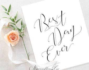 "Guest Book Sign ""Best Day Ever"" Wedding Signs, Guest Book Alternative Printable Sign, Wedding Calligraphy Digital DIY Wedding Reception Sign"