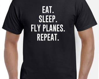 Eat Sleep Fly Planes Repeat Shirt Pilot Gift Aviation Airline Flying