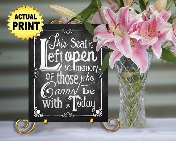 Chalkboard Wedding Memorial Sign | PRINTED Wedding sign, This Seat Left Open in Memory, Wedding Signage, chalkboard sign, Wedding Decor