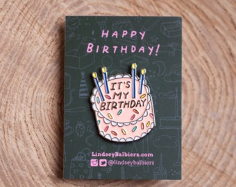 4 Pins - It's My Birthday Enamel Pin / 4 Birthday Cake pins