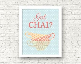 Got Chai, Indian rustic print, Vintage pastel colors, Tea addict, Chai lover