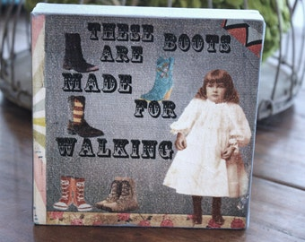 These Boots Are Made for Walking Scrap Art