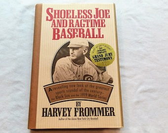 "Vintage Baseball Hardcover, ""Shoeless Joe and Ragtime Baseball"" by Harvey Frommer, 1992"