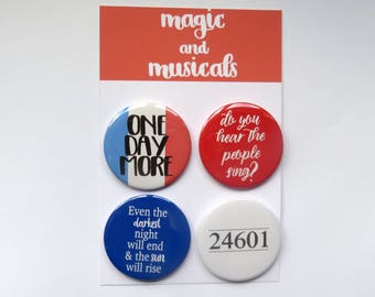 Les Miserables Musical Theatre inspired button/badge/pin or magnet bundle