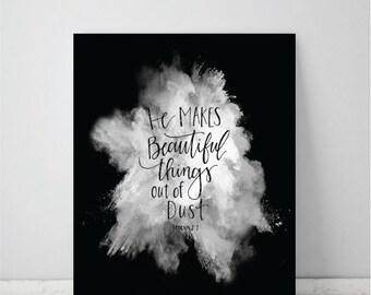 He Makes Beautiful Things Genesis 2:7 Art Print