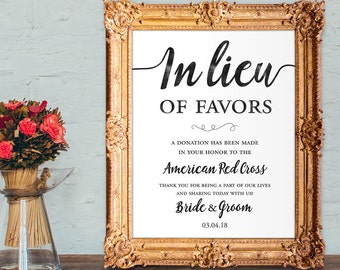 Wedding favors sign - in lieu of favors - a donation has been made - PRINTABLE 8x10 - 5x7 - 16x20