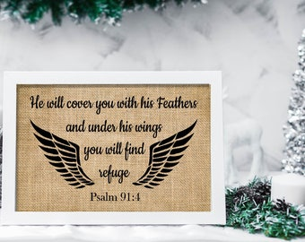 He will cover you- under his wings -you will find refuge ,Christian wall art, Psalm 91:4, Bible verse print, Psalm 91, Burlap Print-3W