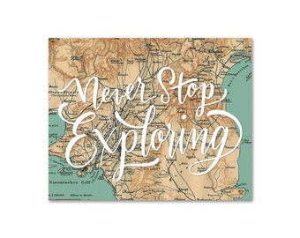 Hand Lettered Map Print Never Stop Exploring Moms, Dads and Grads Typography 11x14 8x10 Travel City Greece Map