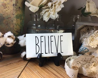 Rae Dunn Inspired BELIEVE Sign Farmhouse Style Home Decor Rae Dunn Sign Farmhouse Sign Fixer Upper Decor Farm Decor Shabby Chic