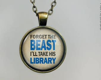 Book Beast Quote jewelry. Pendant, Necklace or Keychain Key Ring. Perfect Gift Present. Glass dome phrase words charm HomeStudio