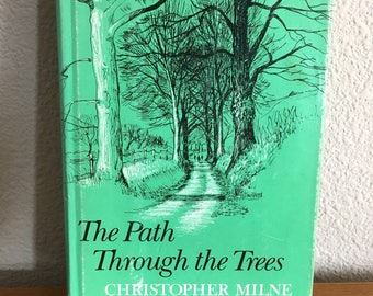 1979 Hardcover Copy of The Path Through The Trees, by Christopher Milne- Second Christopher Robin Autobiography