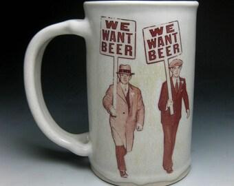 Mustache Mug- We Want Beer- Left Handed