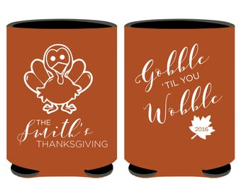 Gobble til you wobble Thanksgiving Can Coolers, Thanksgiving Party Favors, Thanksgiving Keepsakes, Thanksgiving Party Can Coolers (110)