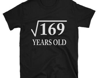Square Root of 169 13 yrs years old 13th birthday T-Shirt Cute 13 math funny algebra geometry school middle school high school 5th grade 6th