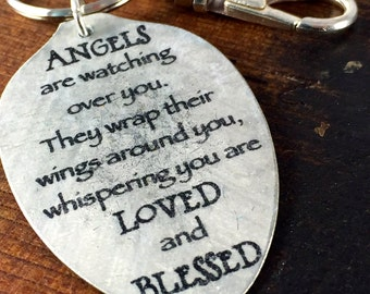 Angels are watching over you.  They wrap their wings around you, whispering you are LOVED and BLESSED keychain, Inspirational Gift