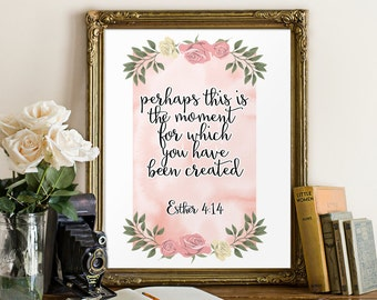 Pink nursery decor, Perhaps this is the moment, Esther 4:14, Bible verse, Scripture art print, Christian wall art print, Printable BD-682