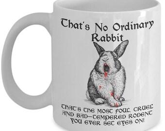 That's No Ordinary Rabbit - Monty Python Novelty Coffee Mug
