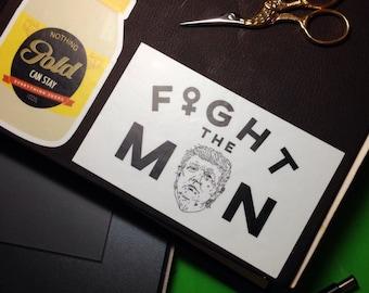 Fight the Man Anti Trump Bumper Sticker