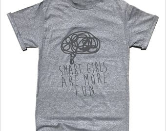 Smart Girls Are More Fun T-Shirt