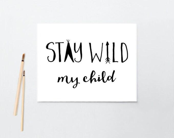 Nursery Art, Stay Wild My Child, Tribal, Teepee, Arrow, Framed, Canvas, Art Print #538