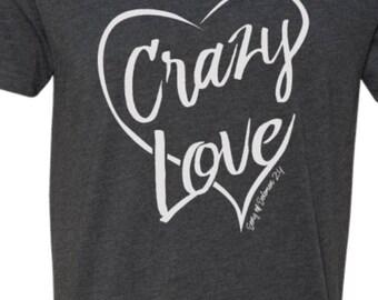 Crazy Love tshirt