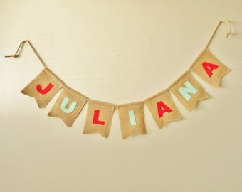 Burlap Name Banner - Colorful - Name bunting - Burlap Word - Rustic Decor  - Name Banner - Wedding Party - Birthday Sign - Party Decor