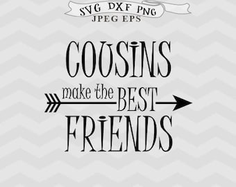 Cousins svg Cousin svg Best Friends forever svg BFF Eps friends svg Arrow svg files for Silhouette Clipart Cricut downloads cricut files