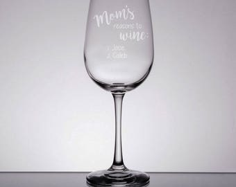 Etched Wine Glass, Mom Wine Glass, Mother's Day Gift, Engraved Wine Glass, Gift for Mom, Sandblasted Glass, Mom's Reasons to Wine, Custom