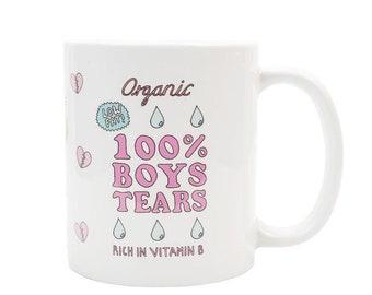 """Central 23 Funny Mug """"Organic 100% Boys Tears Rich In Vitamin C"""""""