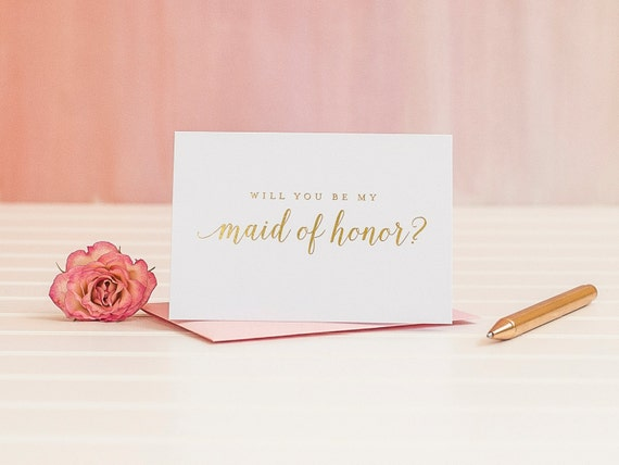 Will You Be My Maid of Honor card in Gold Foil ask maids proposal bridal party gift wedding party card gold bridesmaid box invitation i do