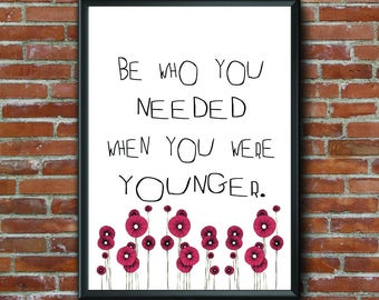 Printable Art, Home Decor, Wall Art, Digital Art, Quote Art, Flowers, Be You, Teen Art, Adults, Tween, Young Adult, Black and White Print