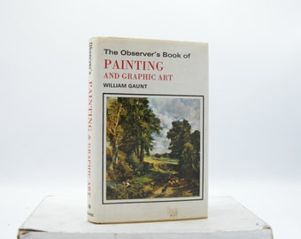 The Observer's Book of Painting and Graphic Art (Vintage)
