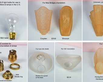 Spare parts for Antique Art Deco chandeliers & lamps. slip shades, 125v 60w B22 GLS light bulbs -sockets