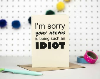 Infertility card | Your uterus is an idiot / IVF card / Miscarriage / Endo / PCOS card / Thinking of you
