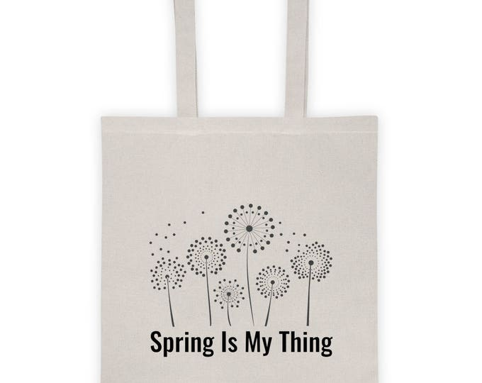 """Tote bag """"Spring Is My Thing"""""""