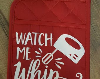 Watch Me Whip Potholder  FREE SHIPPING!