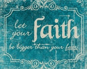 Let your Faith be bigger ...