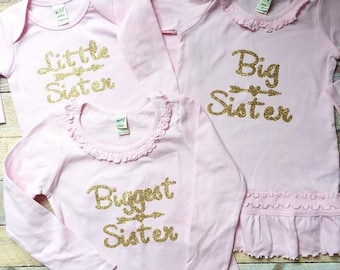 Biggest, Big, Little Sister Outfits- short or long sleeve-SPECIFY sizes in checkout box