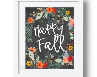 Happy Fall sign Printable Chalkboard Fall print Large Autumn wall art Floral Fall decor Autumn decor 5x7 8x10 11x14 16x20 INSTANT DOWNLOAD