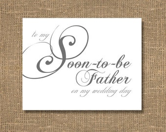 To My Soon To Be Father on My Wedding Day - Wedding Card